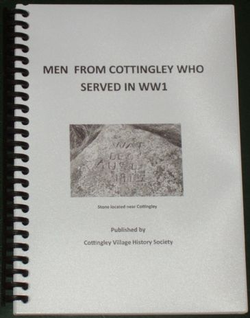 Men from Cottingley who Served in WW1, collated by Ann Harkiss and Clive Harrison